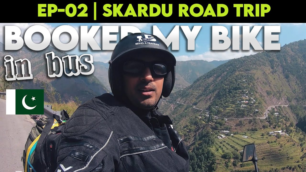 I booked my BIKE in BUS from Lahore to Mansehra | EP-02 | SKARDU SERIES