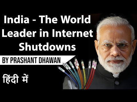 India The world leader in Internet shutdowns Current Affairs 2019 #UPSC