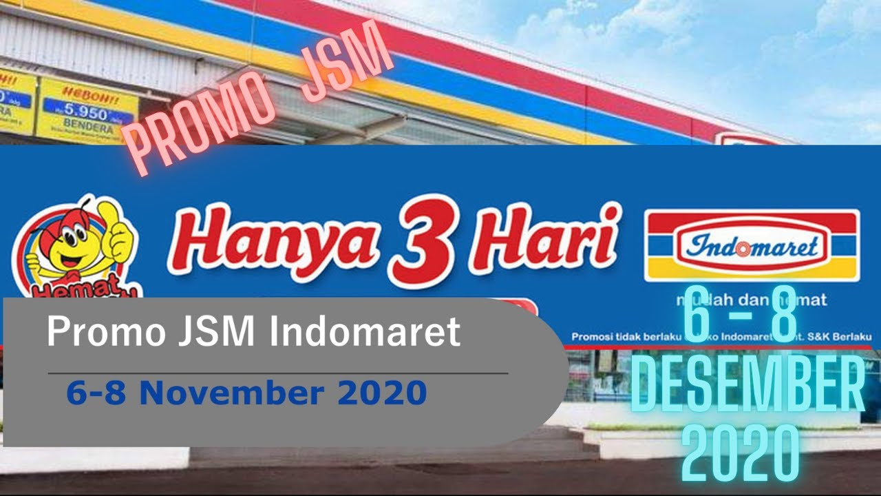 Promo Jsm Indomaret 6 8 November 2020 Hanya 3 Hari Youtube
