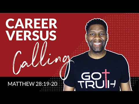 Career vs Calling: What's the Difference?