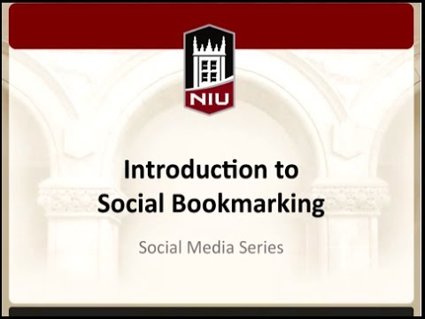 Social Media Series: Introduction to Social Bookmarking