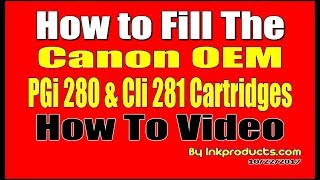 Canon PGI 280 and CLI 281 Ink Refill Kit for XL and Starter Cartridges Only