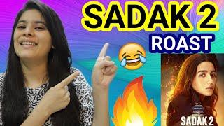 Sadak 2 Trailer Roast | Alia Bhatt, Pooja Bhatt, Sanjay Dutt, Aditya Roy Kapur | Mahesh Bhatt
