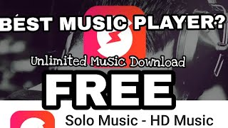 Best Music Player?? Download Unlimited Songs For Free And Listen Offline