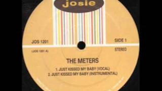 The Meters - Just Kissed My Baby