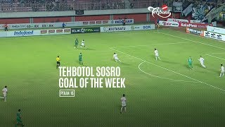 [POLLING] TEHBOTOL SOSRO GOAL OF THE WEEK 16