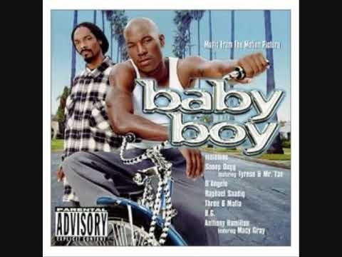 Snoop Dogg ft Tyrese Mr Tan Just A Baby Boy