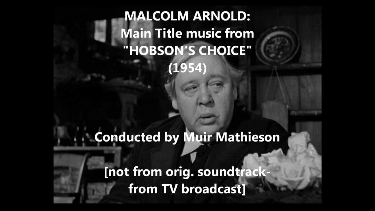 """Download Malcolm Arnold: Main Title music from """"Hobson's Choice"""" (1954)"""