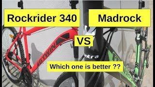 Btwin Rockrider 340 or Montra Madrock ? | Comparison | Best MTB