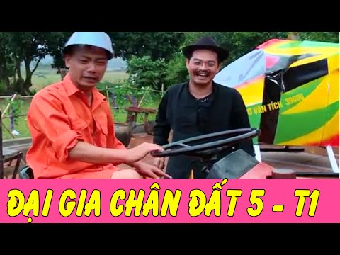 Phim Hài Tết | Đại Gia Chân Đất 5 - Tập 1 | Trung Hiếu , Bình Trọng , Quang Tèo