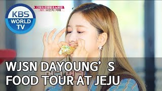 WJSN Dayoung's food tour at her home town Jeju [Editor's Picks / Battle Trip]