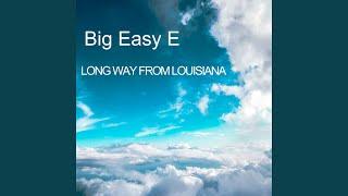Long Way From Louisiana