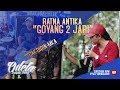 RATNA ANTIKA - GOYANG 2 JARI LIVE PERESAN - LAMONGAN 2018