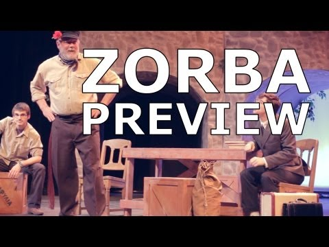 Zorba The Musical | Preview