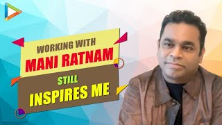 """A.R.Rahman REACTS to Mani Ratnam calling him 'World Icon': """"He's very KIND, he HATES to admit..."""""""