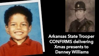 Arkansas State Trooper CONFIRMS delivering Xmas presents to Danney Williams thumbnail