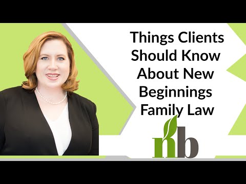 10 Things Clients Should Know About New Beginnings Family Law | Huntsville AL Family Law Attorneys
