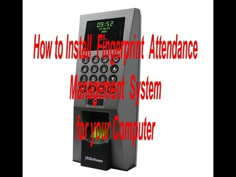How to Install Fingerprint Attendance Management System for your Computer