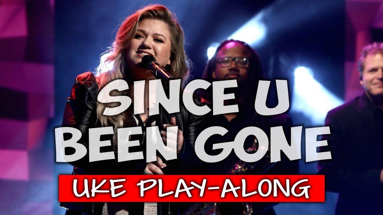 Since U Been Gone Ukulele Play Along Youtube Ukulele Ukulele Videos Youtube