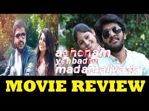 Achcham Yenbadhu Madamaiyada aka Acham Enbathu Madamaiyada Movie Review By Review Raja – Simbu