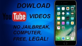 How to DOWNLOAD YOUTUBE VIDEOS On iPhone - NO JAILBREAK, NO COMPUTER, FREE, LEGAL