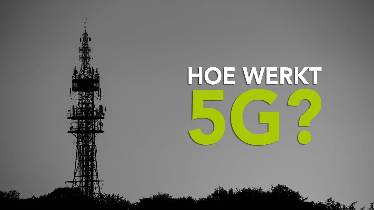 Hoe werkt 5G en is het schadelijk? 5 vragen en antwoorden