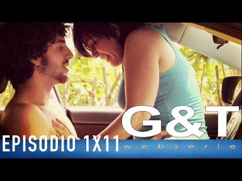 G&T webserie 1x11 (reloaded)