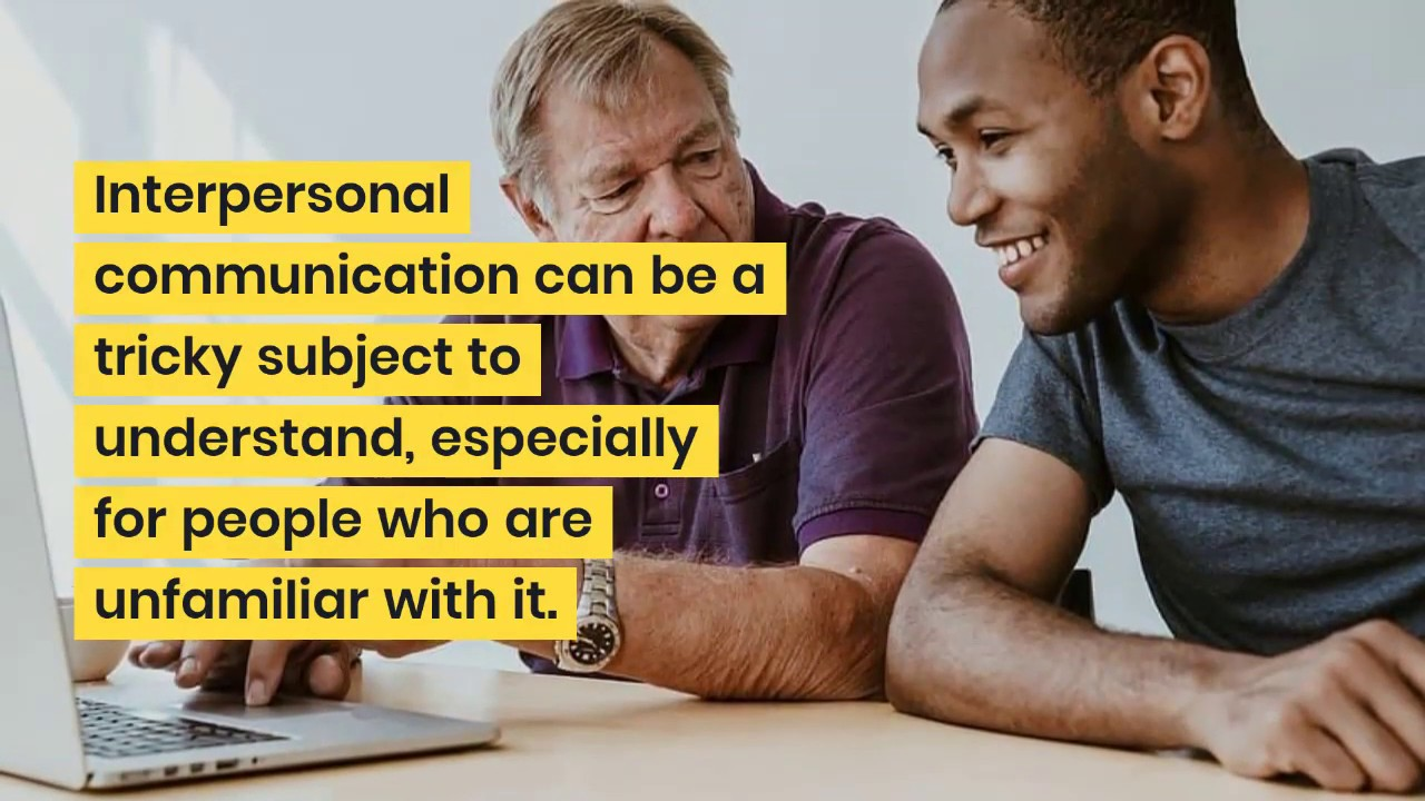 What Does Interpersonal Communication Mean? - YouTube