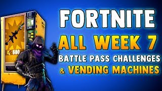 FORTNITE WEEK 7 CHALLENGES - VENDING MACHINE LOCATIONS - WEAPON MODS & MORE!! Fortnite Battle Royale