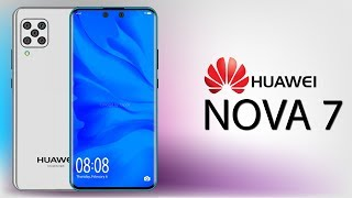 Huawei Nova 7 5G - First Look, 108MP Camera, Introduction & Concept!