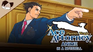 Ace Attorney Anime in a Nutshell [Animation?]