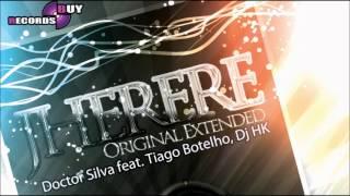 JHERERE (Original Mix) - Doctor Silva Ft. Dj HK