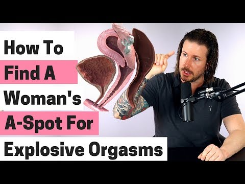 How To Find A Woman's A-Spot For Explosive Orgasms
