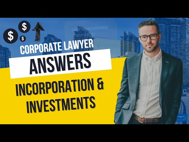 Incorporations & Investments