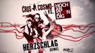CRIS COSMO vs. HOCHANSTAENDIG - HERZSCHLAG (Remixes Medley) (Promotional Trailer)