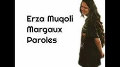 Paroles - Margaux - Erza Muqoli