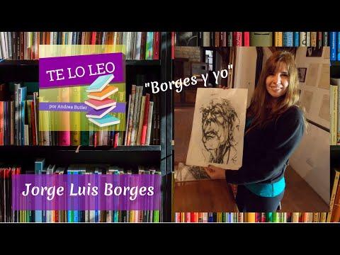 Borges, Jorge Luis  - Borges Y Yo - Audiocuento Leído Por Andrea Butler Tau