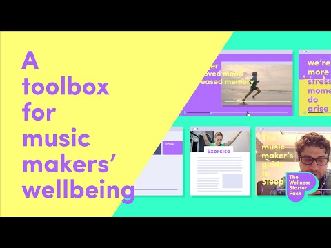 The Wellness Starter Pack - A toolbox for music maker's wellbeing