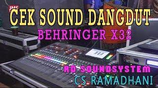 CEK SOUND MIXER  BEHRINGER X32 (RD soundsystem)  DANGDUT Cs. RAMADHANI