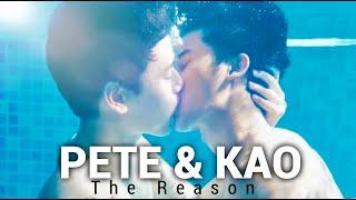 Pete & Kao (Dark Blue Kiss) - The Reason♡ [BL]