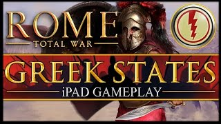 MIGHT OF THE SPARTANS! Rome Total War: Greek States Campaign - iPad Gameplay