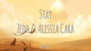 Stay Zedd Alessia Cara Magyar-Angol Felirat - Hungarian-English Lyrics.mp3