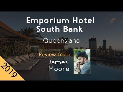 Emporium Hotel South Bank 5⋆ Review 2019