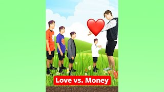 LOVE vs. MONEY! ❤ #shorts