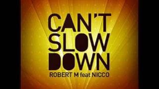 Robert M feat Nicco - Can