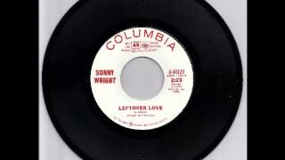 Sonny Wright - Leftover Love