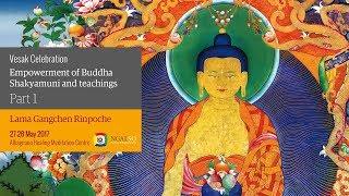 Celebrazione del Vesak – Iniziazione di Budda Shakyamuni e insegnamenti (inglese – italiano) – 27/28 maggio 2017