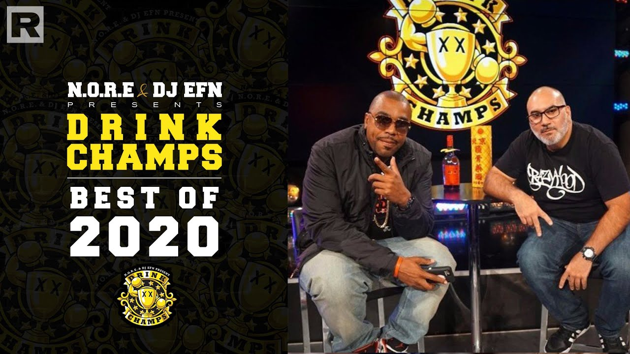 "N.O.R.E. & DJ EFN Highlight The Best ""Drink Champs"" Moments of 2020 