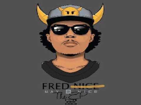 Fred Nice - Go DJ (Play My Song) (Way 2 Nice)