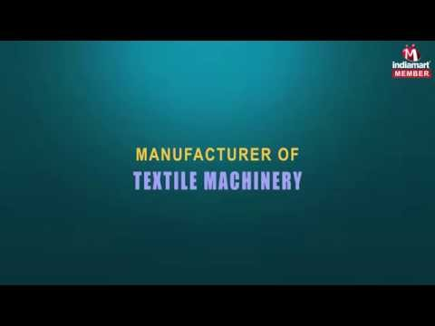 Textile Machinery by Twinkle Industries, Surat